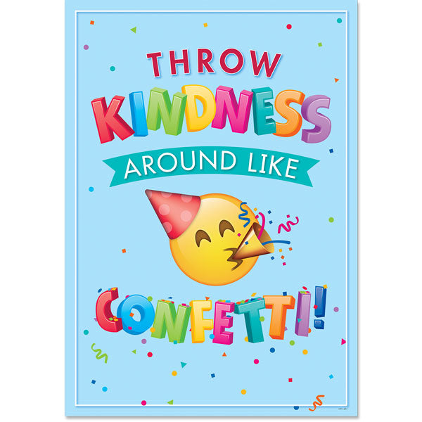 Throw Kindness Around Like Confetti! Emoji Fun Inspire U Poster
