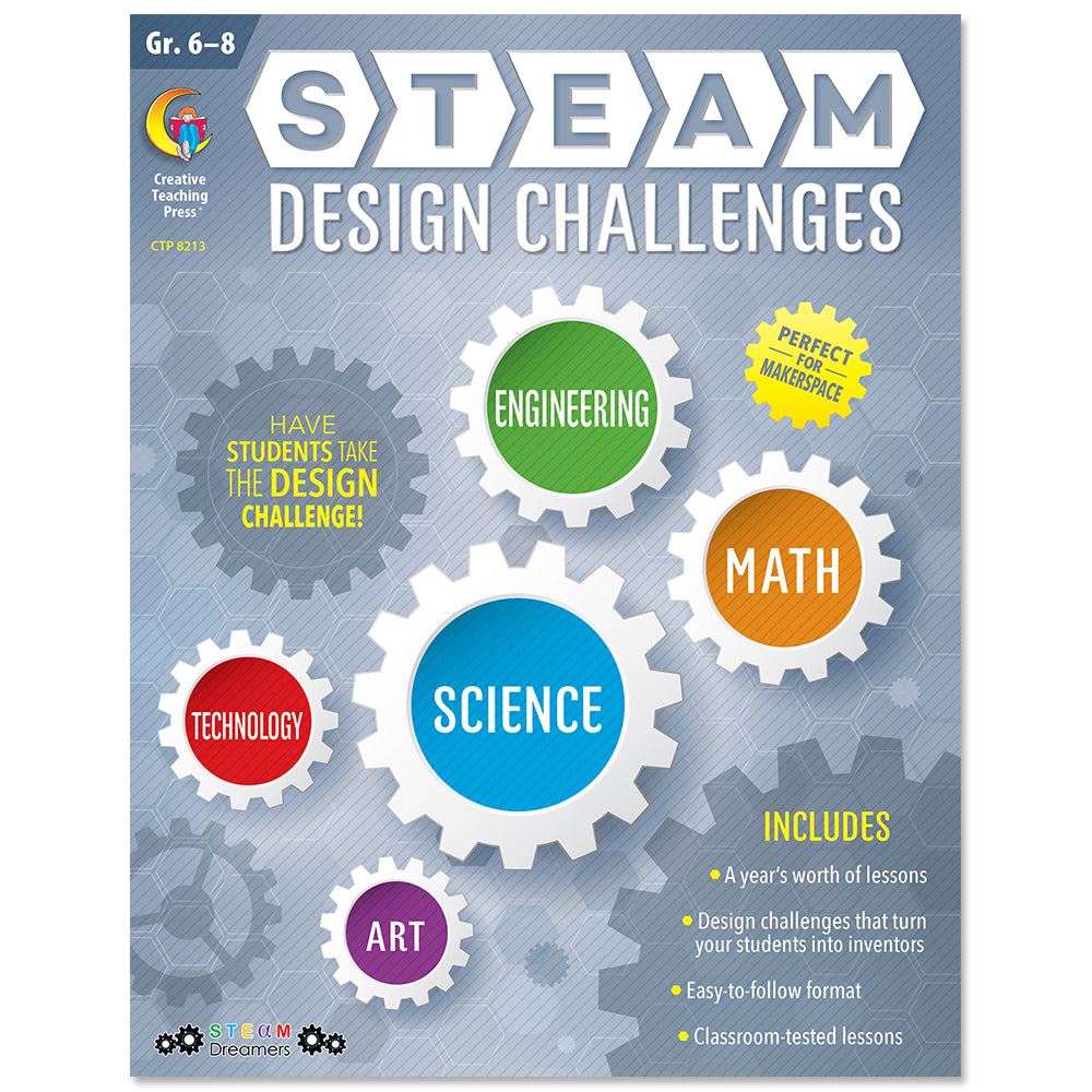 STEAM Design Challenges Resource Book, Gr. 6-8