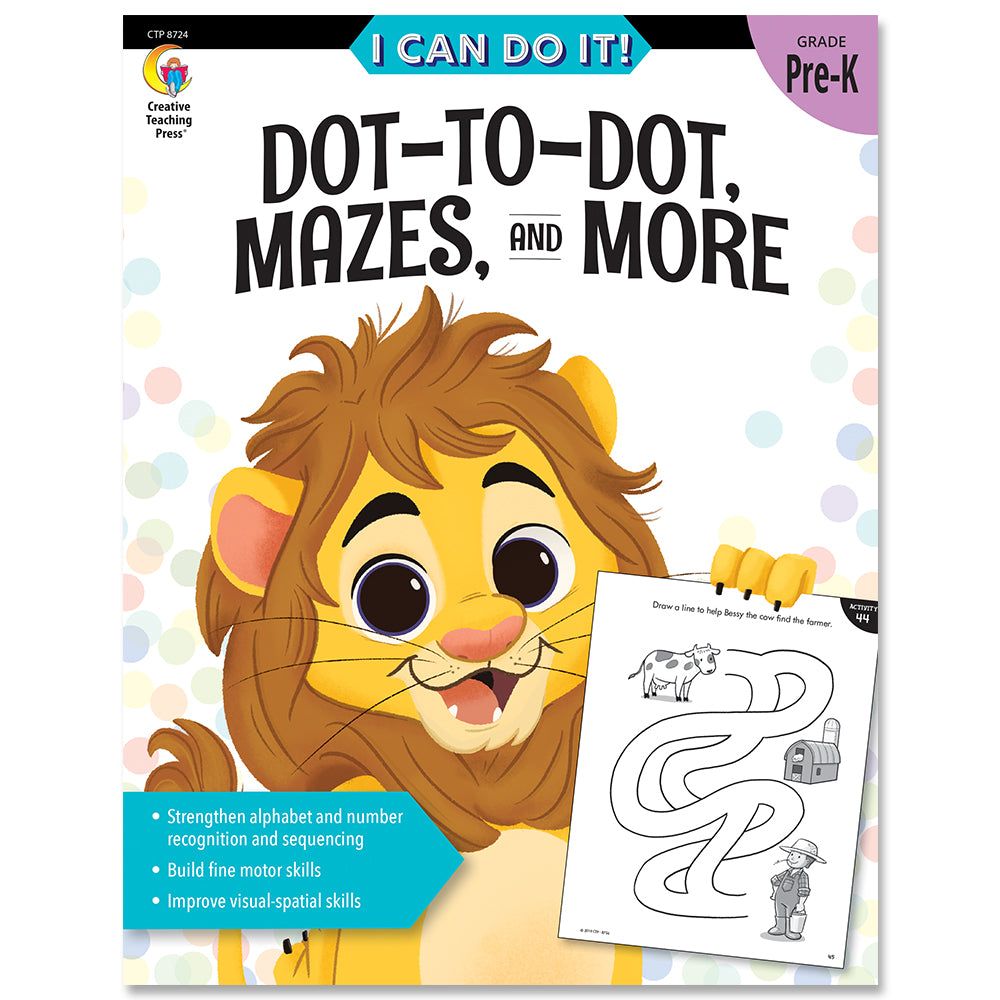 I Can Do It! Dot-to-Dot, Mazes, and More