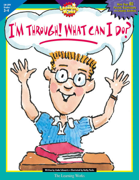 I'm Through! What Can I Do?, Gr. 3-4, Open eBook