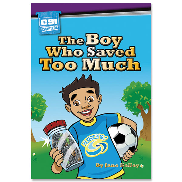 The Boy Who Saved Too Much eBook