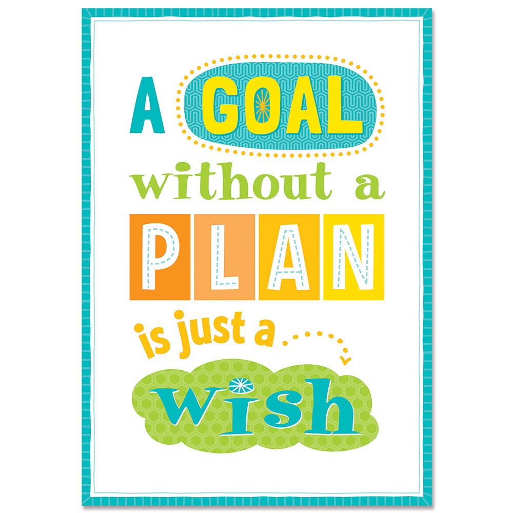A goal without a plan... Inspire U Poster
