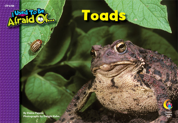 Toads, I Used To Be Afraid Of...