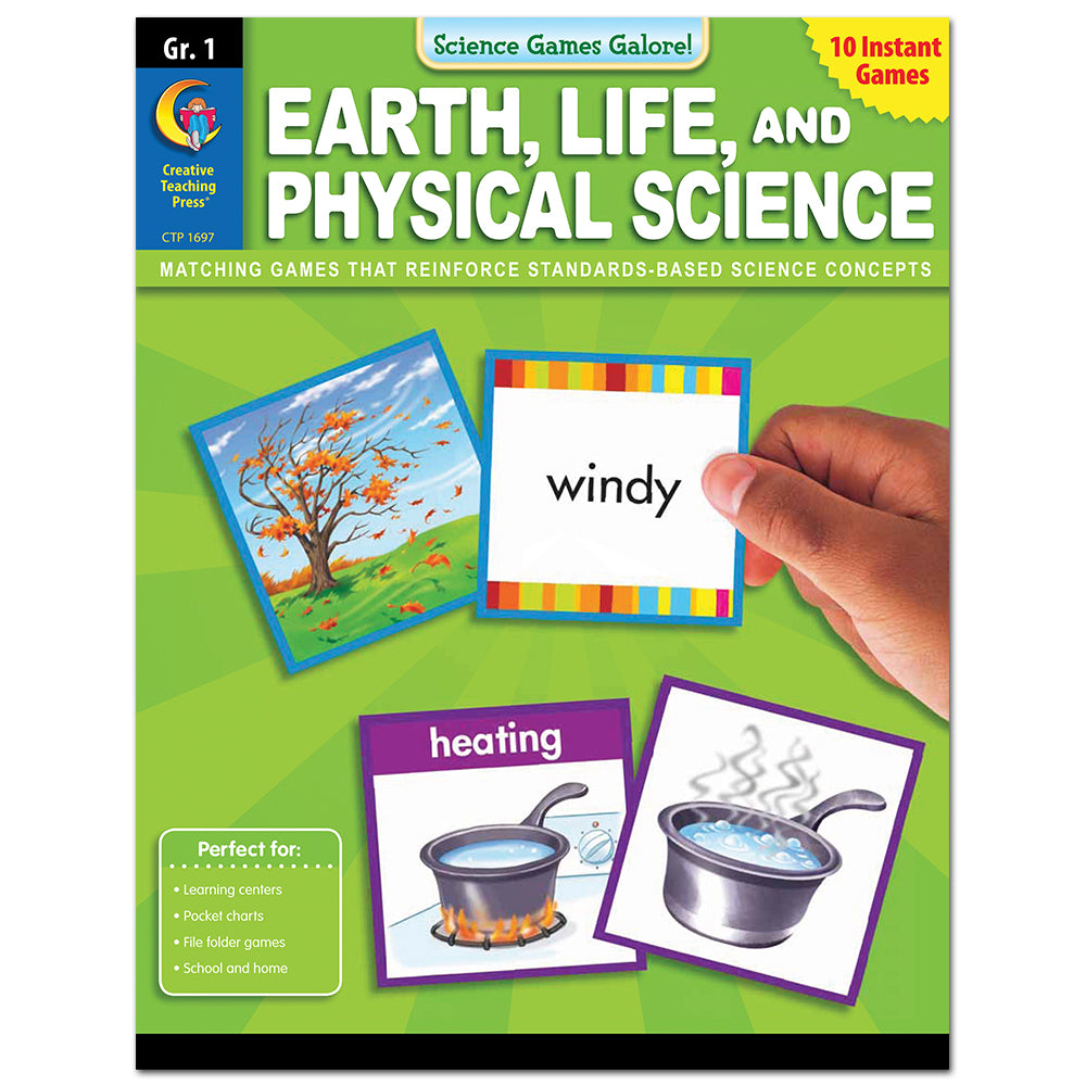 Science Games Galore! – Earth, Life, and Physical Science, Grade 1