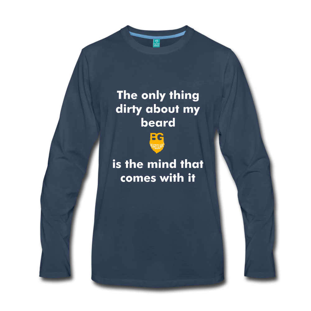 My Beard Ain't Dirty Long Sleeve - navy