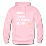 Don't Touch My Man's Beard Hoodie - light pink