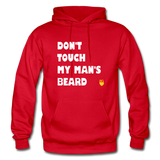 Don't Touch My Man's Beard Hoodie - red