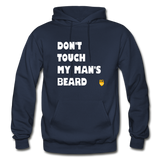 Don't Touch My Man's Beard Hoodie - navy