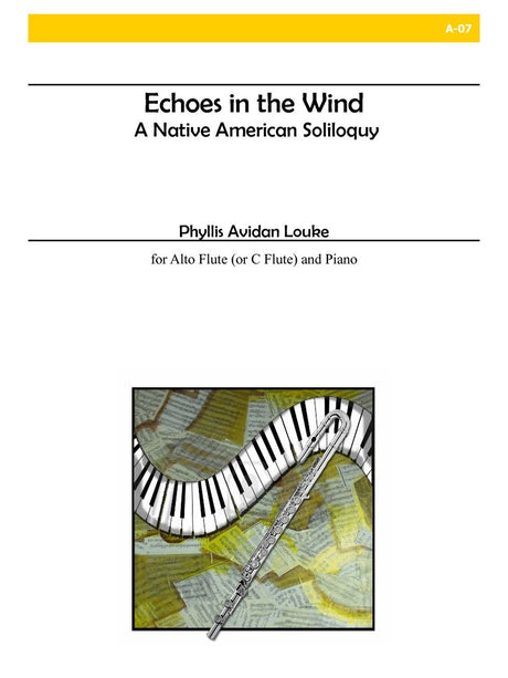Louke - Echoes in the Wind: A Native American Soliloquy (Alto Flute) - A07