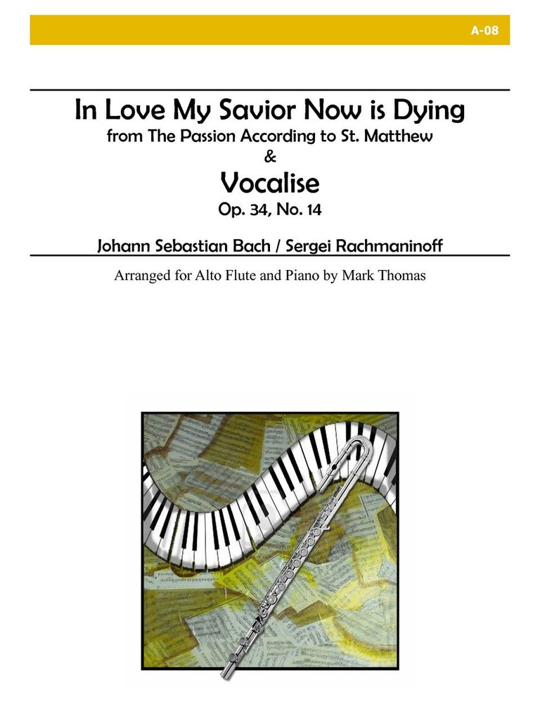 Bach and Rachmaninoff - In Love My Savior Now is Dying and Vocalise - A08