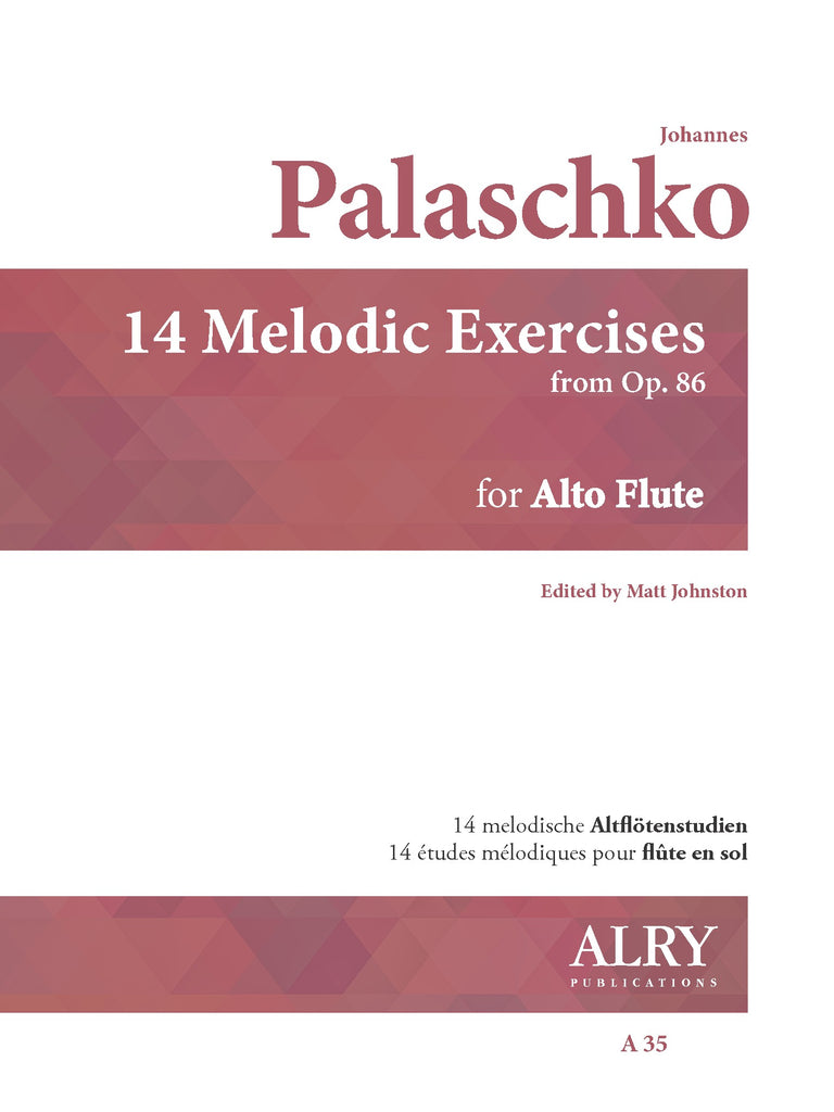 Palaschko (ed. Johnston) - 14 Melodic Studies, Op. 86 for Alto Flute - A35
