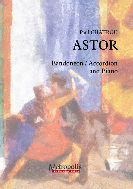 Chatrou - Astor for Accordion or Bandoneon and Piano - ACC7347EM