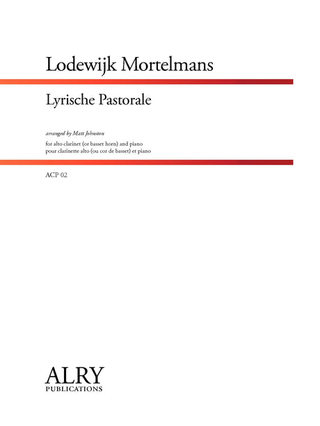 Mortelmans - Lyrische Pastorale for Alto Clarinet and Piano - ACP02