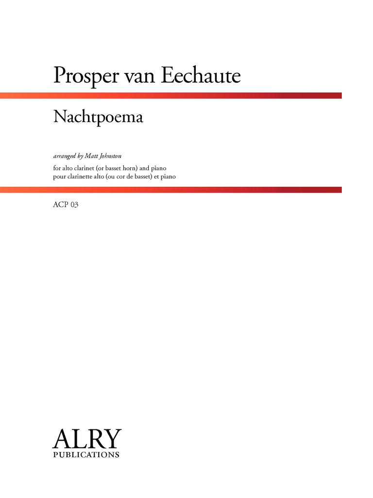 Van Eechaute - Nachtpoema for Alto Clarinet and Piano - ACP03