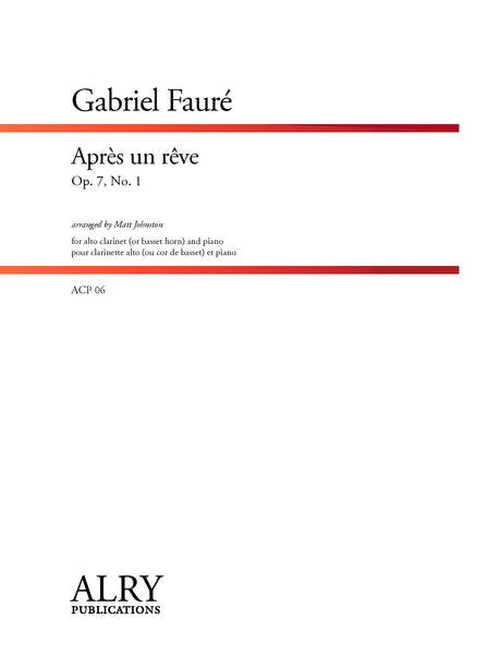 Faure - Apres Une Reve for Alto Clarinet and Piano - ACP06