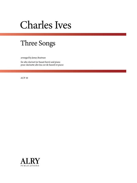 Ives -  Three Songs (Alto Clarinet and Piano) - ACP10