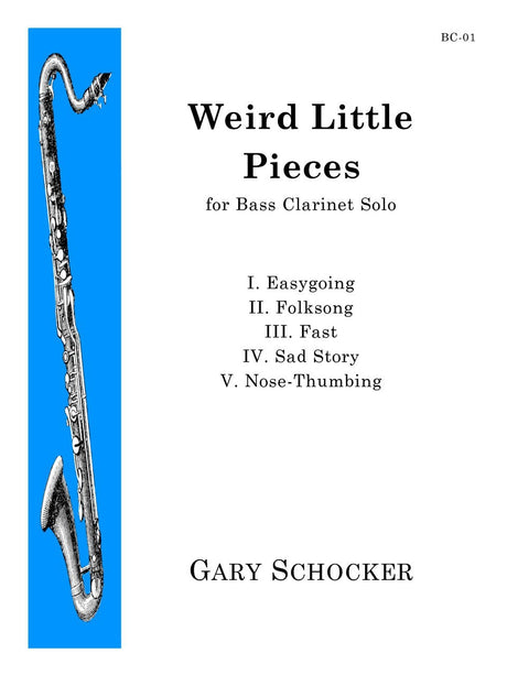 Schocker - Weird Little Pieces for Solo Bass Clarinet - BC01