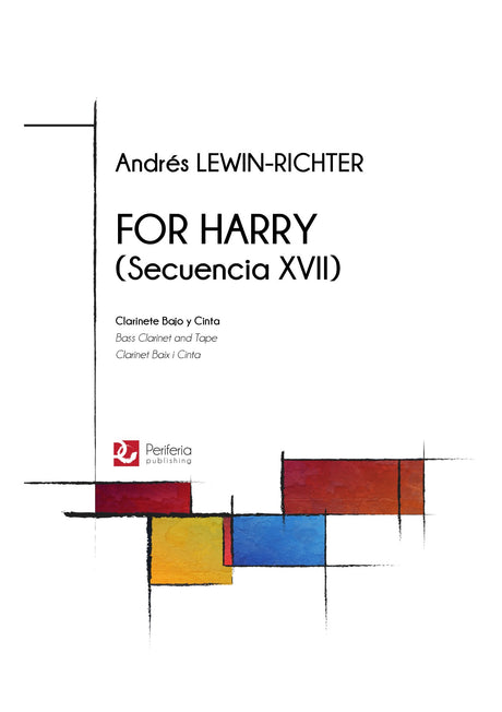 Lewin-Richter - For Harry (Secuencia XVII) for Bass Clarinet and Tape - BC3393PM