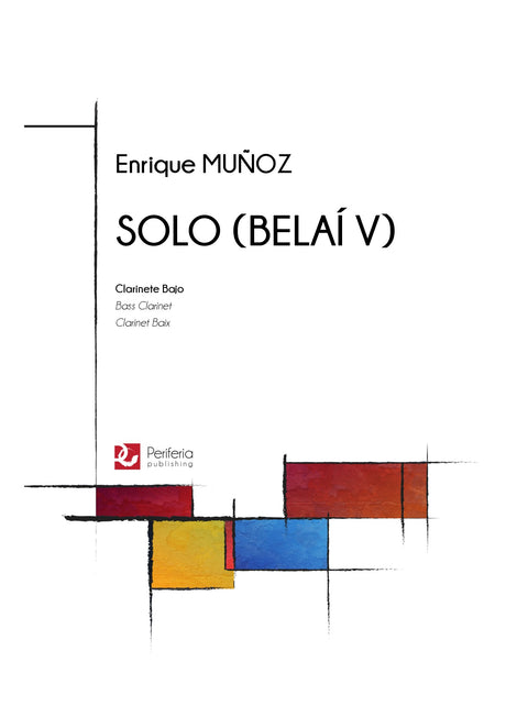 Muñoz - Solo (Belai V) for Bass Clarinet Solo - BC3529PM