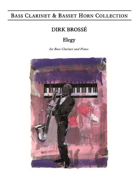 Brosse - Elegy (Bass Clarinet and Piano) - BCP6072EM