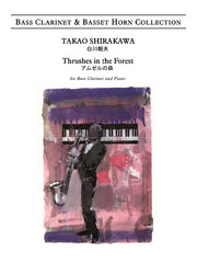 Shirakawa - Thrushes in the Forest for Bass Clarinet and Piano - BCP6127EM