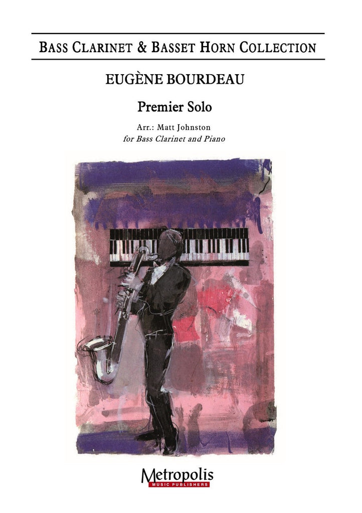 Bourdeau - Premier Solo (Bass Clarinet and Piano) - BCP7143EM