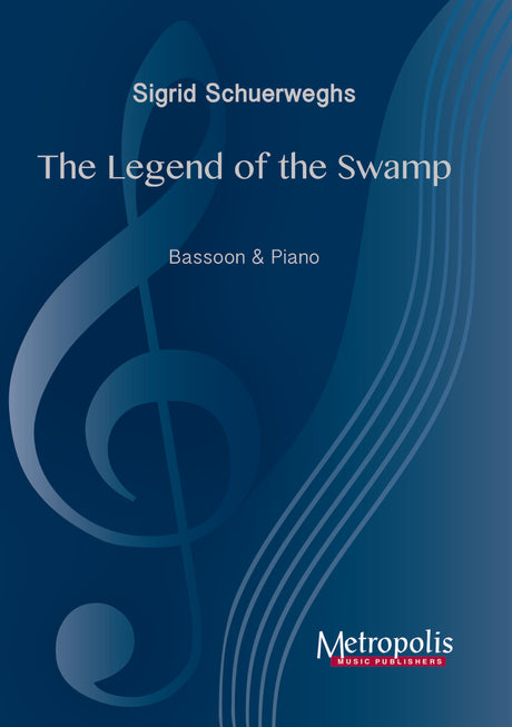 Schuerweghs - The Legend of the Swamp for Bassoon and Piano - BP7052EM