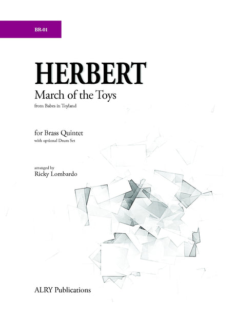 Lombardo - March of the Toys (Brass Quintet) - BR01