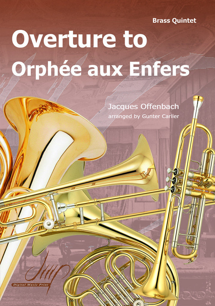 "Offenbach (arr. Carlier) - Overture ""Orpheus in the Underworld"" - BR9658DMP"