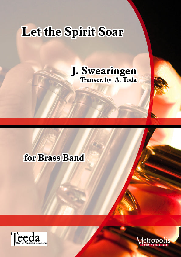 Swearingen (trans. Toda) - Let the Spirit Soar for Brass Ensemble - BRE6245EM