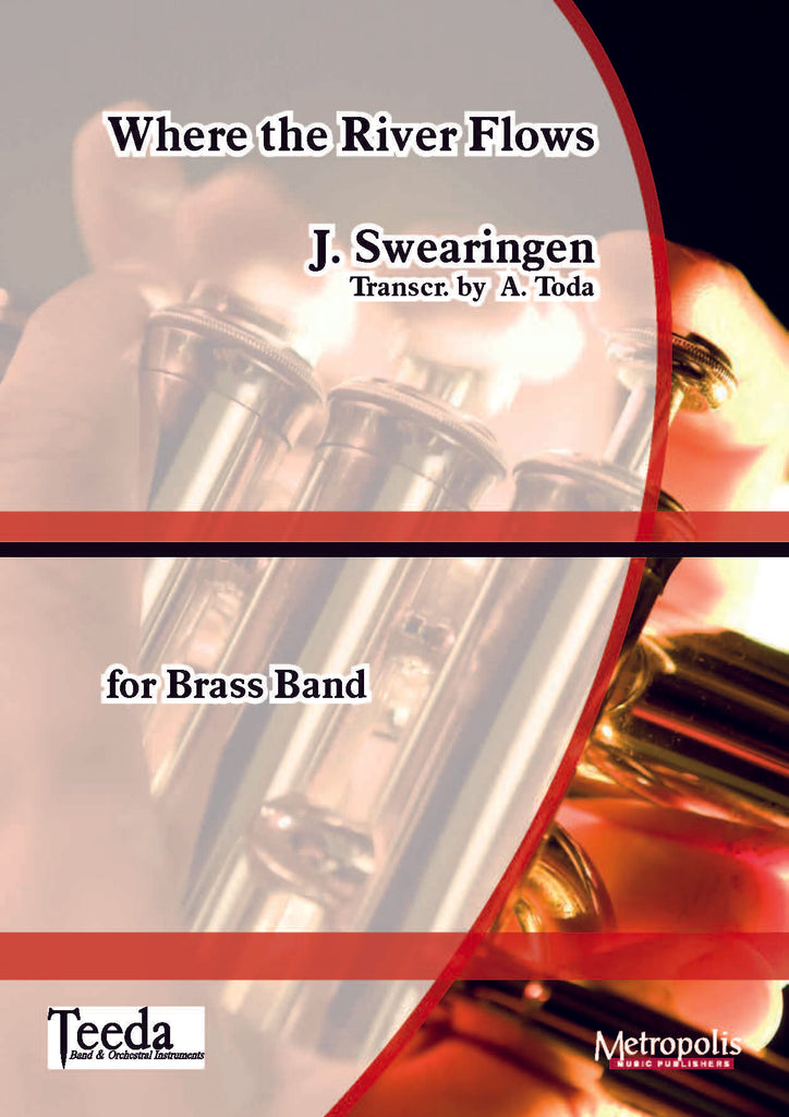 Swearingen (trans. Toda) - Where the River Flows for Brass Ensemble - BRE6255EM