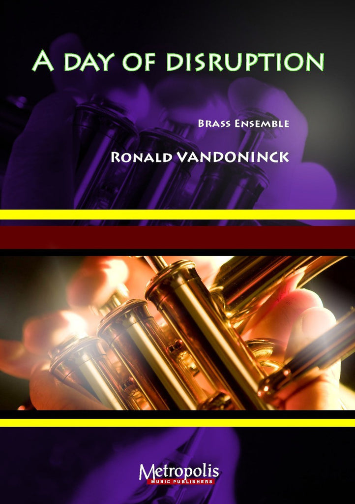Vandoninck - A Day of Disruption for Brass Ensemble - BRE6382EM