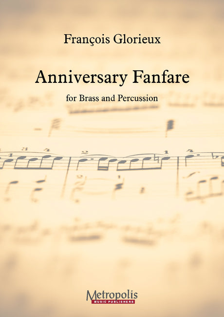 Glorieux - Anniversary Fanfare for Brass Ensemble (Score Only) - BRE7302EM