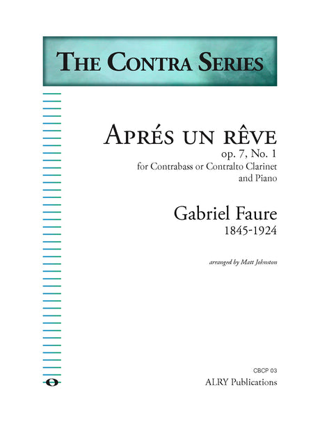 Faure - Apres une reve for Contra Clarinet and Piano - CBCP03