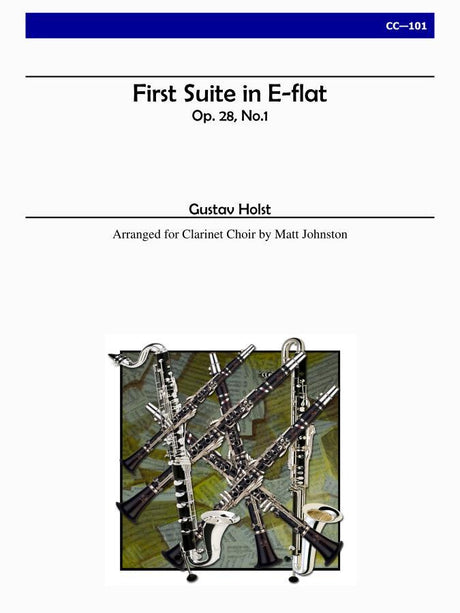 Holst (arr. Johnston) - First Suite in E-flat, Op. 28, No. 1 for Clarinet Choir  - CC101