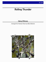 Fillmore (arr. Johnston) - Rolling Thunder for Clarinet Choir - CC110