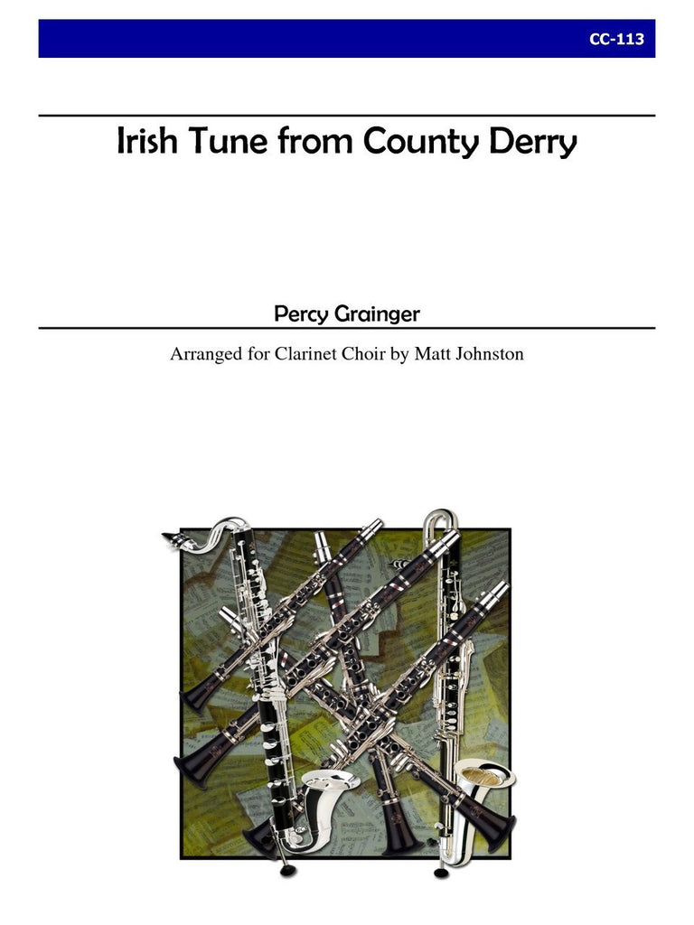 Grainger (arr. Johnston) - Irish Tune from County Derry for Clarinet Choir - CC113