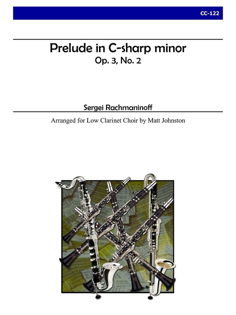 Rachmaninoff (arr. Johnston) - Prelude in C-sharp Minor, Op.3, No.2 for Clarinet Choir - CC122