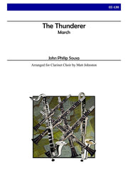 Sousa (arr. Johnston) - The Thunderer for Clarinet Choir - CC130