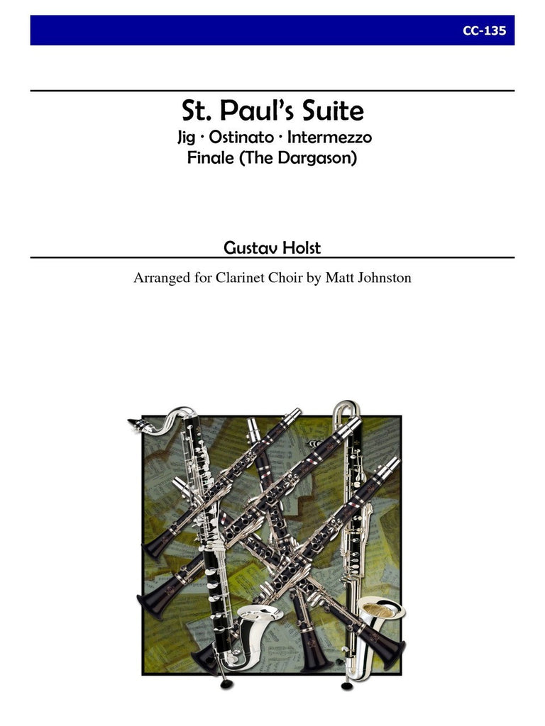 Holst (arr. Johnston) - St. Paul's Suite for Clarinet Choir - CC135