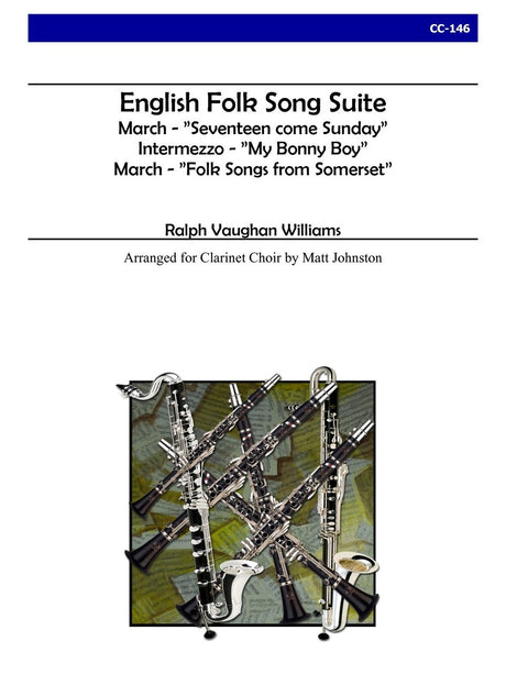 Vaughan Williams (arr. Johnston) - English Folk Song Suite (Clarinet Choir) - CC146