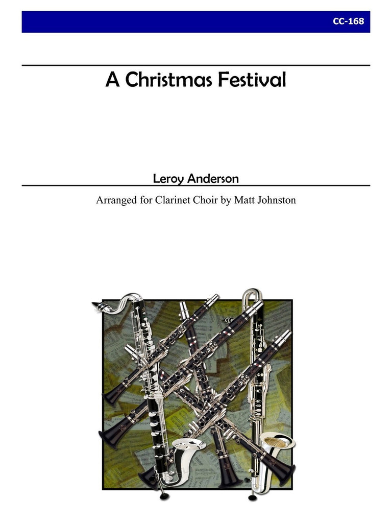 Anderson (arr. Johnston) - A Christmas Festival (Clarinet Choir) - CC168