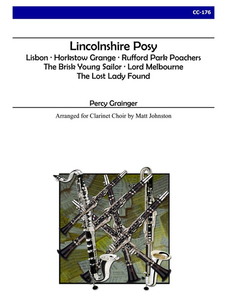 Grainger (arr. Johnston) - Lincolnshire Posy for Clarinet Choir - CC176