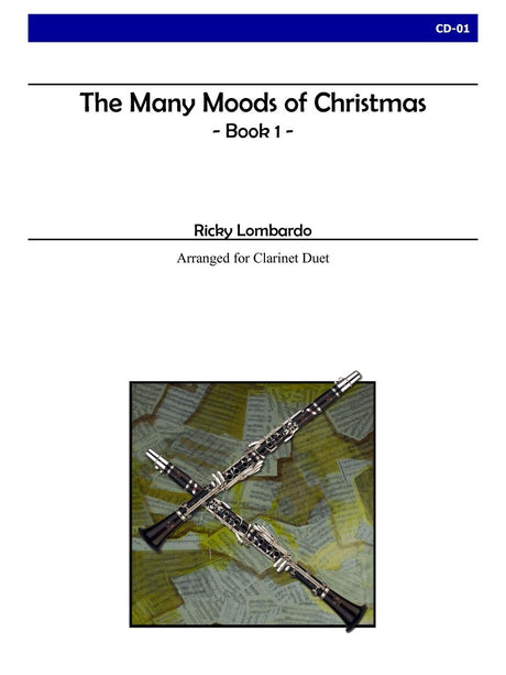 Lombardo - The Many Moods of Christmas, Book 1 (Clarinet) - CD01
