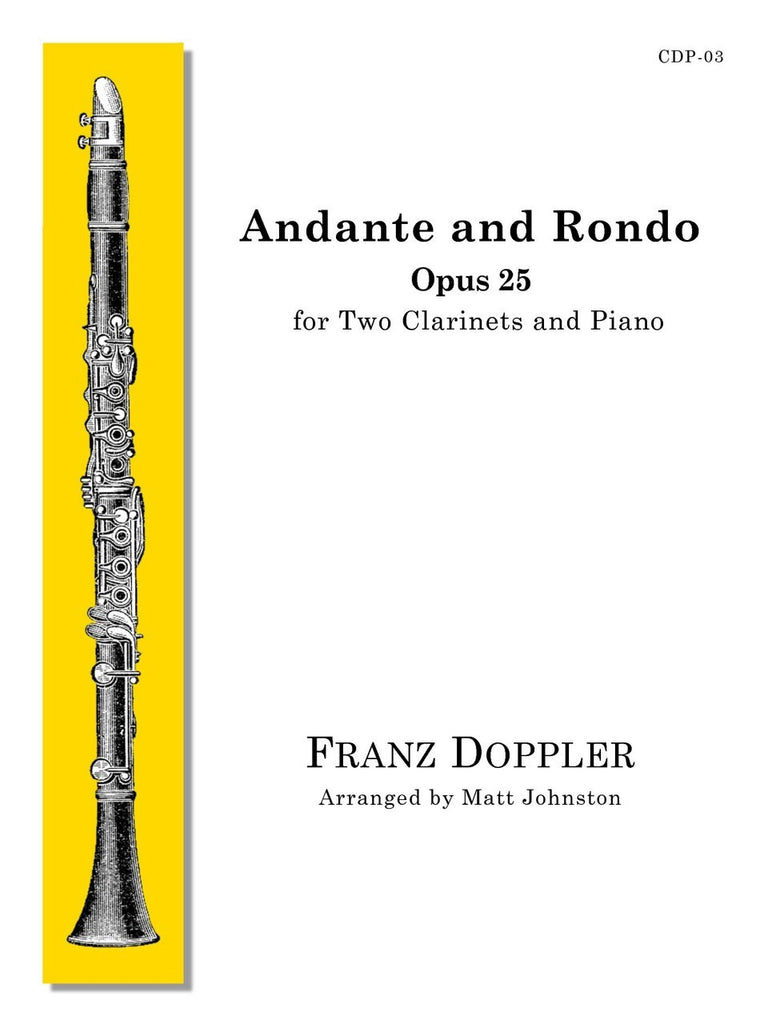 Doppler (arr. Johnston) - Andante and Rondo for Two Clarinets and Piano - CDP03