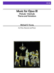 Young - Music for Opus III for Flute, Bassoon and Piano - CM08