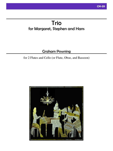 Powning - Trio for Margaret, Stephen, and Hans - CM09
