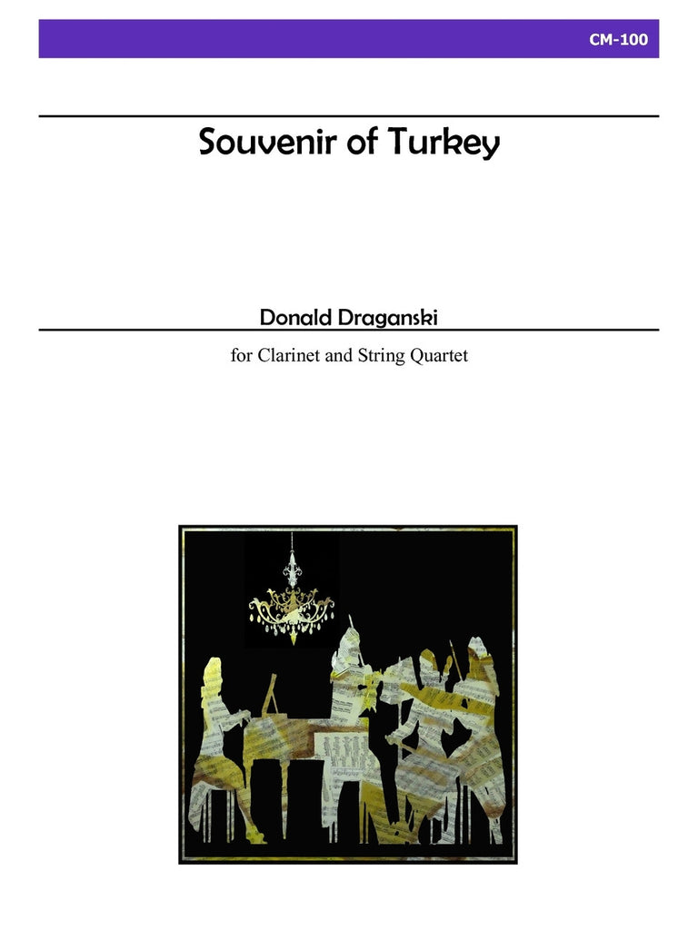 Draganski - Souvenir of Turkey for Clarinet and String Quartet - CM100