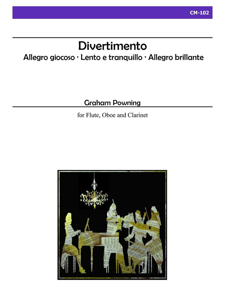 Powning - Divertimento for Flute, Oboe, and Clarinet - CM102