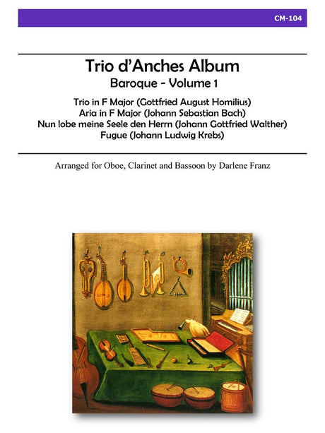 Franz - Trio d'Anches Album, Baroque Volume 1 for Oboe, Clarinet and Bassoon - CM104